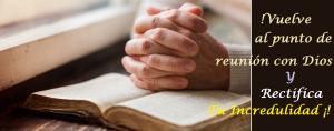 La comunión con Dios rectifica nuestra fe